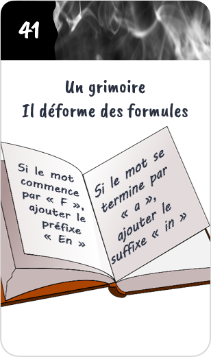 Un grimoire, il déforme les formules avec préfixes et suffixes